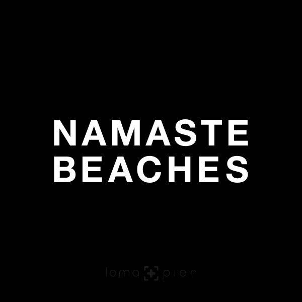 NAMASTE BEACHES
