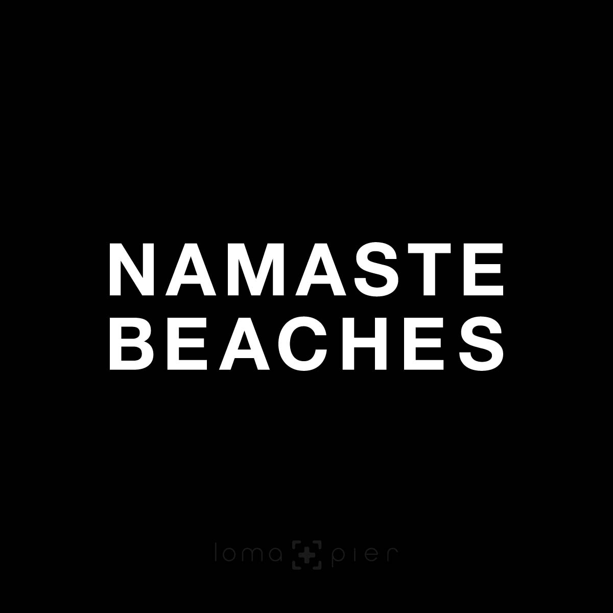 NAMASTE BEACH hermosa beach yoga saying in the loma+pier hat store