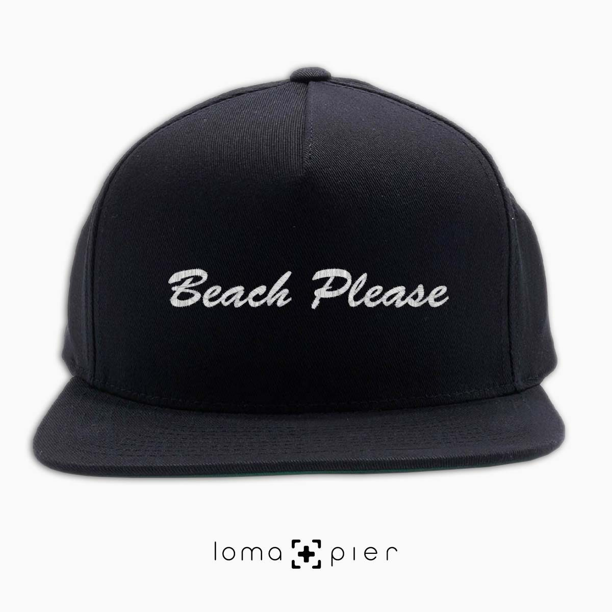 BEACH PLEASE embroidered on a black classic snapback hat with white thread by loma+pier hat store