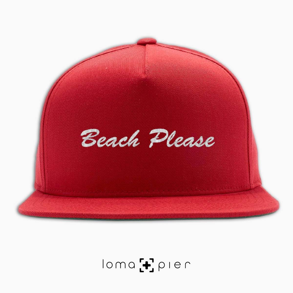 BEACH PLEASE embroidered on a red classic snapback hat with white thread by loma+pier hat store