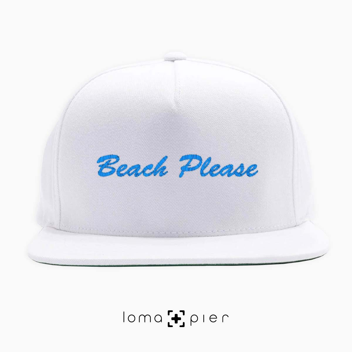 BEACH PLEASE embroidered on a white classic snapback hat with blue thread by loma+pier hat store