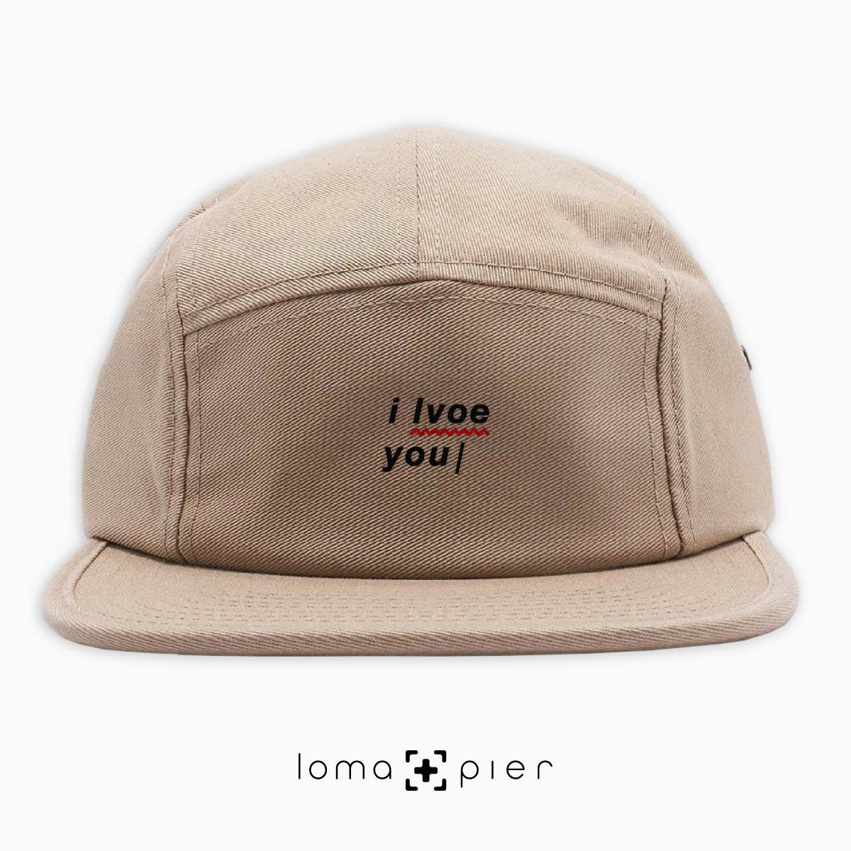 I LVOE YOU typography embroidered on a khaki cotton 5-panel hat with black thread by loma+pier hat store