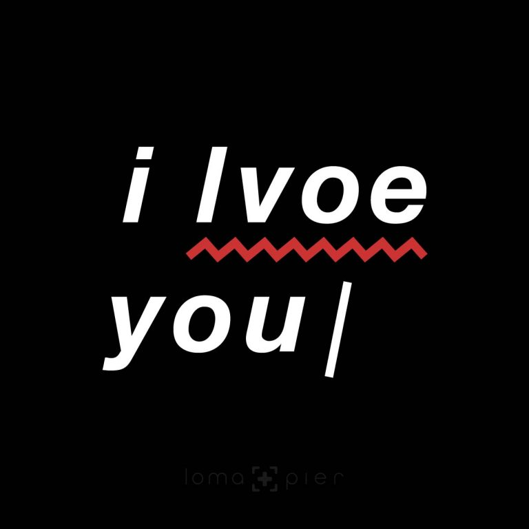 I LVOE YOU design by loma+pier