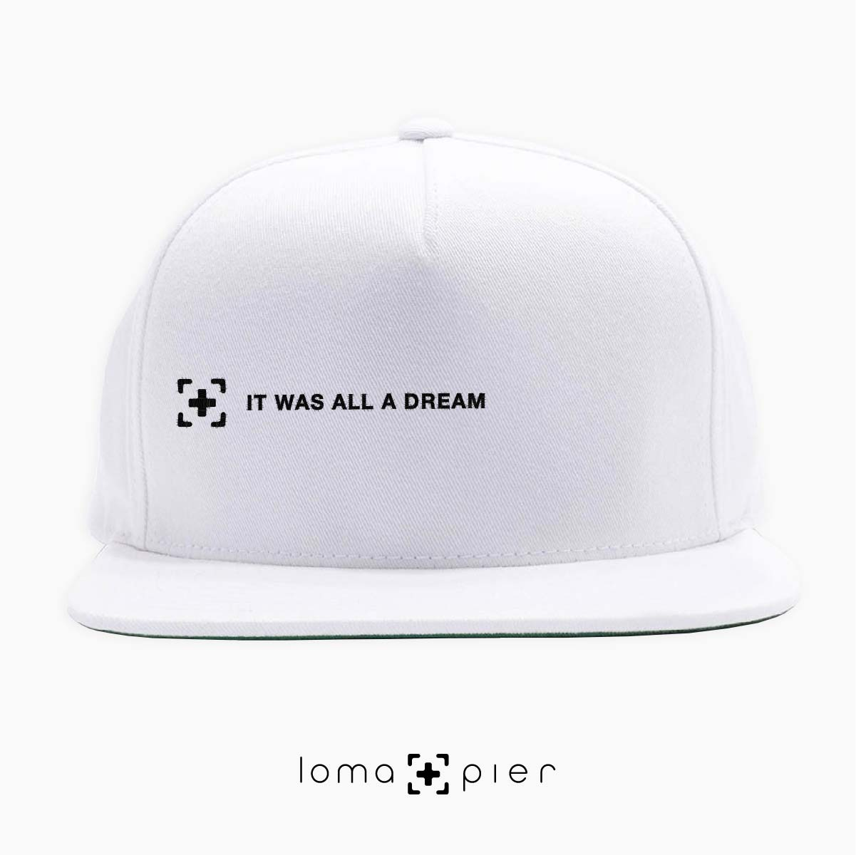 """""""it was all a dream"""" hat with rap lyrics at the loma and pier hat shop"""