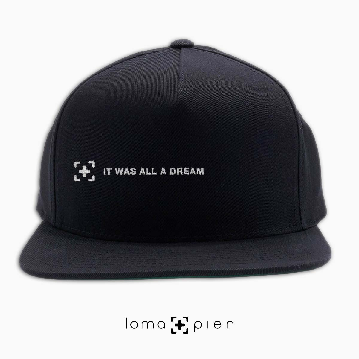 """""""it was all a dream"""" hat with rap lyrics at the loma and pier hat store"""