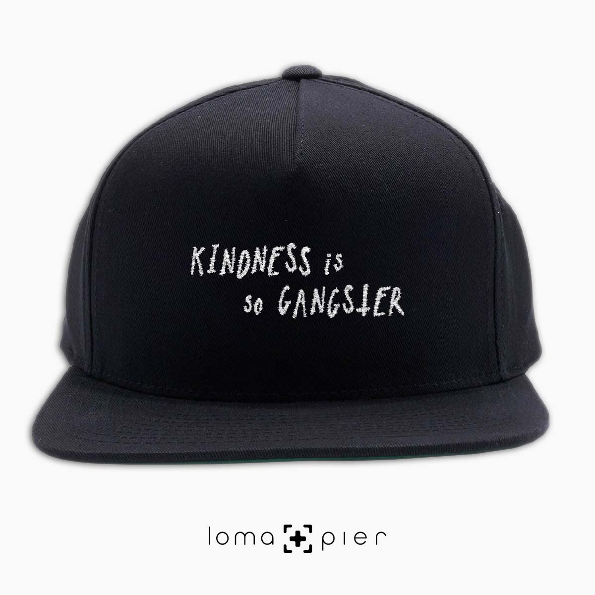 645d527ced5 KINDNESS IS SO GANGSTER typography embroidered on a black classic snapback  hat with white thread by