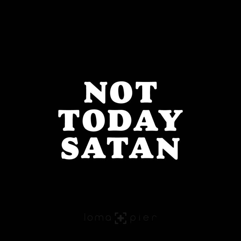 NOT TODAY SATAN design by loma and pier hat shop
